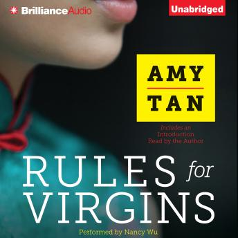 Rules for Virgins, Amy Tan