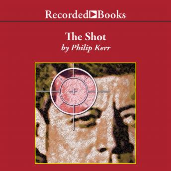 Shot, Philip Kerr