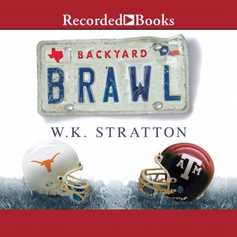 Download Backyard Brawl: Inside the Blood Feud Between Texas and Texas A&M by W.K. Stratton