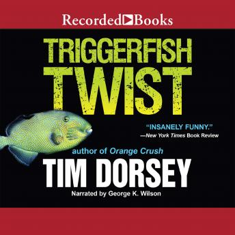 Triggerfish Twist, Tim Dorsey