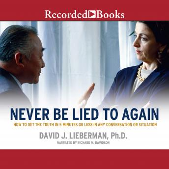 Never Be Lied To Again, David Lieberman