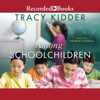 Download Among School Children by Tracy Kidder
