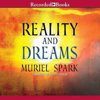 Reality and Dreams: A Novel, Muriel Spark