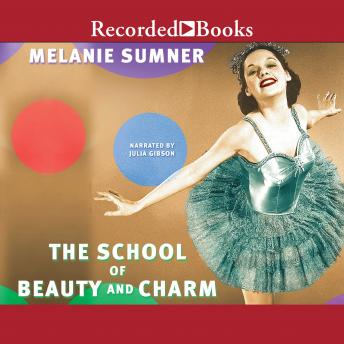School of Beauty and Charm, Melanie Sumner