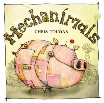 Mechanimals, Chris Tougas