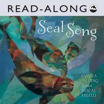 Seal Song, Andrea Spalding