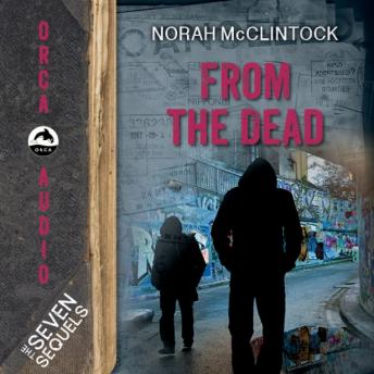 From the Dead, Norah McClintock