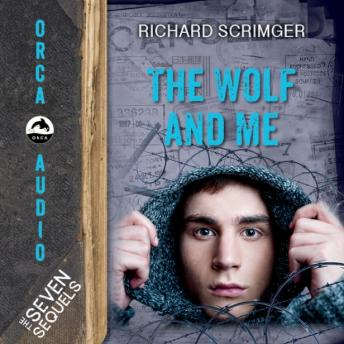 The Wolf and Me, Richard Scrimger