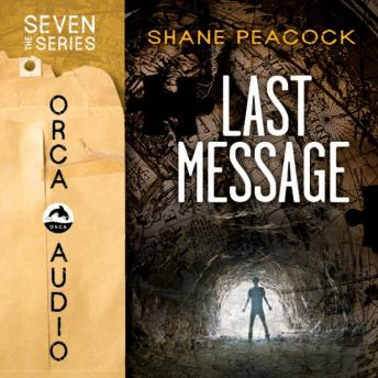 Last Message, Shane Peacock