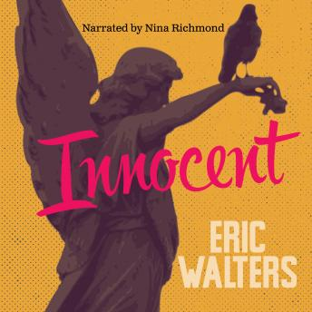 Innocent, Eric Walters