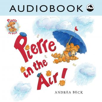 Pierre in the Air, Andrea Beck