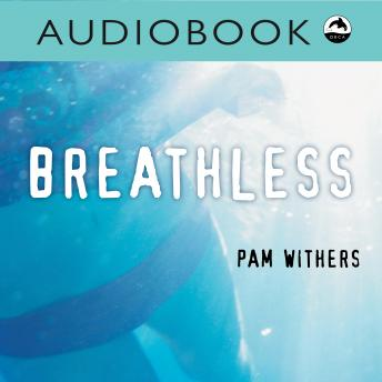 Breathless, Pam Withers