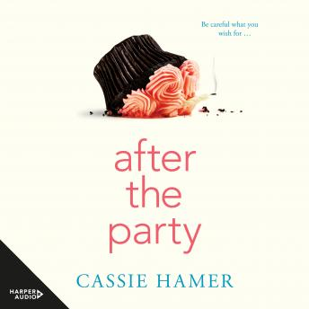 After the Party, Cassie Hamer