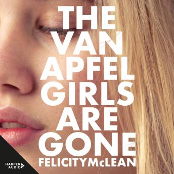 Download Van Apfel Girls Are Gone by Felicity Mclean