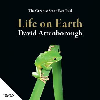 Download Life On Earth 40th Anniversary Edition by Sir David Attenborough