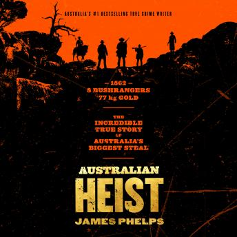 Download Australian Heist by James Phelps