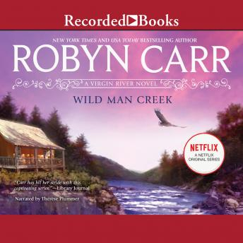 Download Wild Man Creek by Robyn Carr