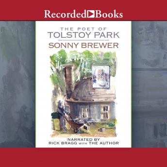 Poet of Tolstoy Park, Sonny Brewer