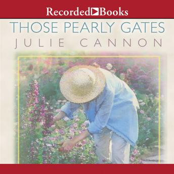 Those Pearly Gates: A Homegrown Novel