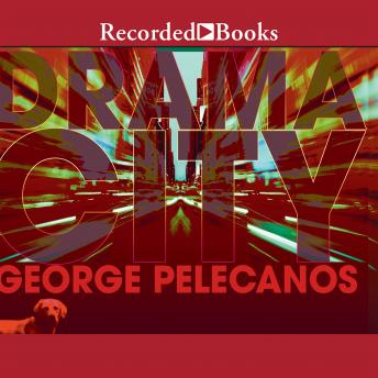 Drama City, George Pelecanos