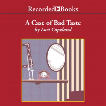 A Case of Bad Taste, Lori Copeland