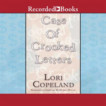 Case of Crooked Letters: A Morning Shade Mystery, Lori Copeland