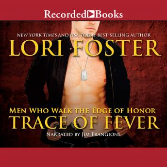 Trace of Fever, Lori Foster