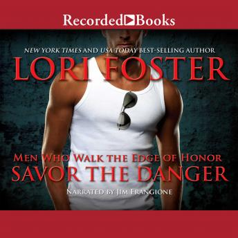 Savor the Danger, Lori Foster