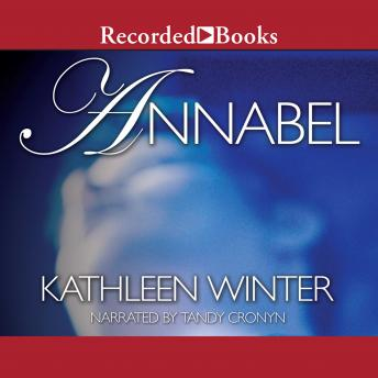 Annabel, Kathleen Winter