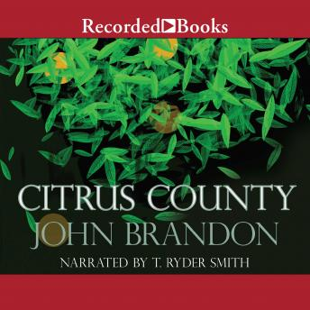 Citrus County, John Brandon