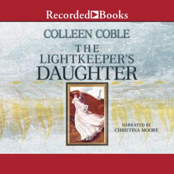 Lightkeeper's Daughter, Colleen Coble