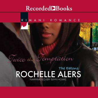 Twice the Temptation, Rochelle Alers
