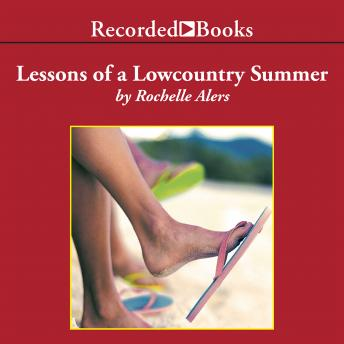 Lessons of a Lowcountry Summer, Rochelle Alers