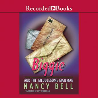 Biggie and the Meddlesome Mailman, Nancy Bell
