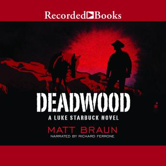 Deadwood, Matt Braun