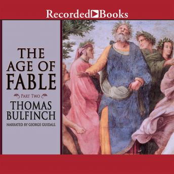 Age of Fable: Part Two, Thomas Bulfinch