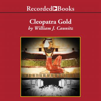Cleopatra Gold, William Caunitz