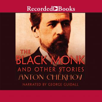 Black Monk and Other Stories, Anton Chekhov