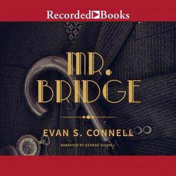 Mr. Bridge, Evan S. Connell