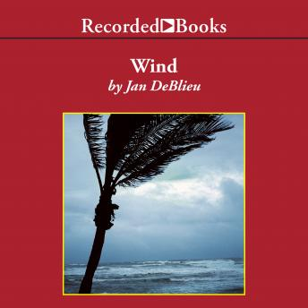 Wind: How the Flow of Air Has Shaped Life, Myth, and the Land, Winifred Morris