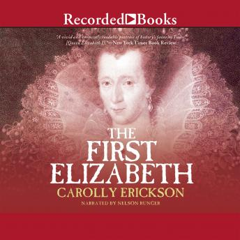 First Elizabeth, Carolly Erickson