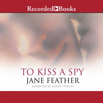To Kiss A Spy, Jane Feather