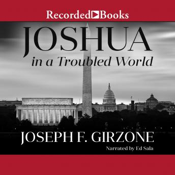 Joshua in a Troubled World: A Story for Our Time, Joseph F. Girzone