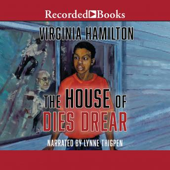 House of Dies Drear, Virginia Hamilton