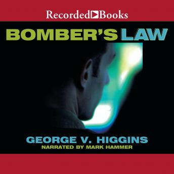 Bomber's Law, George V. Higgins