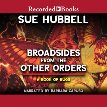 Download Broadsides from the Other Orders: A Book of Bugs by Sue Hubbell