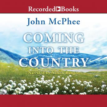 Download Coming into the Country by John McPhee