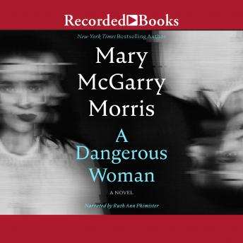 Dangerous Woman, Mary McGarry Morris