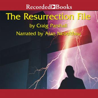 The Resurrection File, Craig Parshall