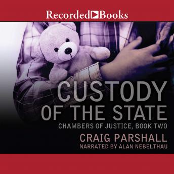 Custody of the State, Craig Parshall